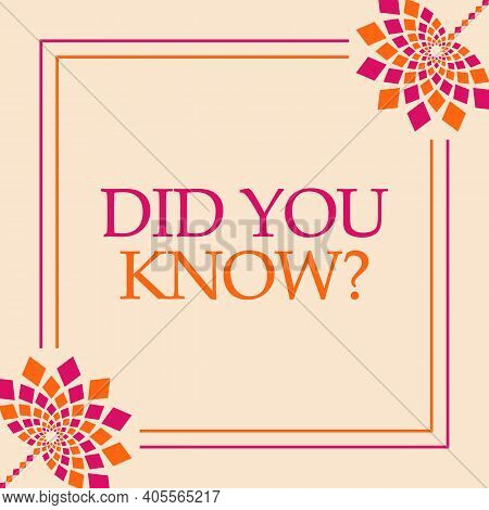 Did You Know Text Written Over Pink Orange Background.
