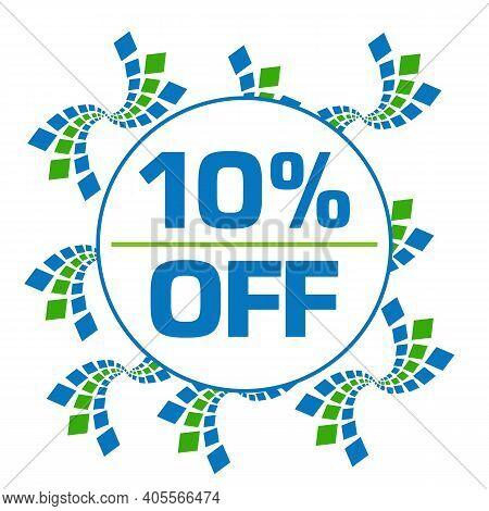 Ten Percent Off Text Written Over Green Blue Background.