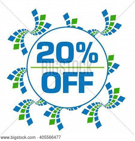 Twenty Percent Off Text Written Over Green Blue Background.