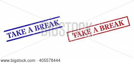 Grunge Take A Break Rubber Stamps In Red And Blue Colors. Stamps Have Rubber Texture. Vector Rubber