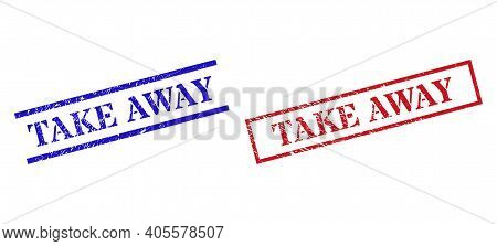 Grunge Take Away Rubber Stamps In Red And Blue Colors. Seals Have Rubber Style. Vector Rubber Imitat