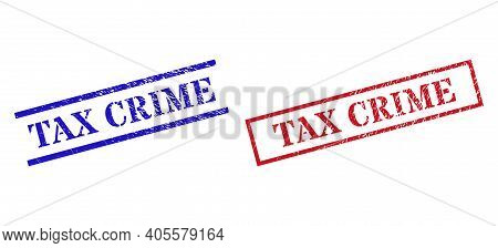 Grunge Tax Crime Rubber Stamps In Red And Blue Colors. Stamps Have Rubber Surface. Vector Rubber Imi