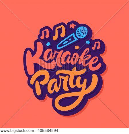 Karaoke Party. Vector Handwritten Lettering. Vector Illustration.