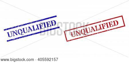 Grunge Unqualified Rubber Stamps In Red And Blue Colors. Seals Have Rubber Style. Vector Rubber Imit