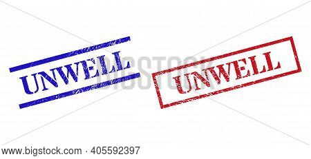Grunge Unwell Stamp Seals In Red And Blue Colors. Seals Have Draft Surface. Vector Rubber Imitations