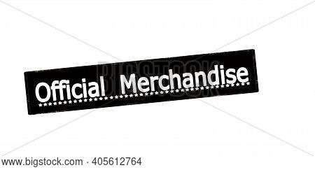 Rubber Stamp With Text Official Merchandise Inside, Vector Illustration