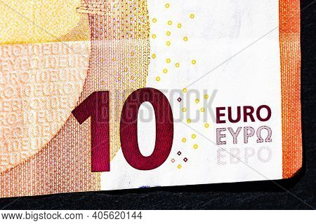 Selective Focus On Detail Of Euro Banknotes. Close Up Macro Detail Of Money Banknotes, 10 Euro Isola
