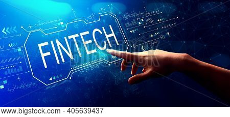 Fintech Concept With Hand Pressing A Button On A Technology Screen