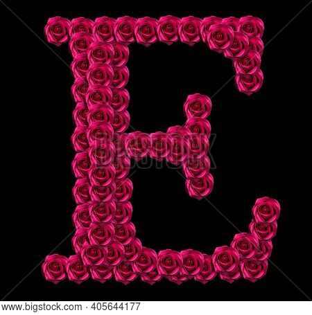 Romantic Concept Image Of A Capital Letter E Made Of Red Roses. Isolated On Black Background. Design