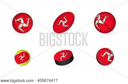 Sports Equipment With Flag Of Isle Of Man. Sports Icon Set Of Football, Rugby, Basketball, Tennis, H