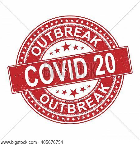 Red Outbreak Covid 20 Symbol. Coronavirus Pandemic Puts Countries On Lockdown. Stop Covid-20. Isolat