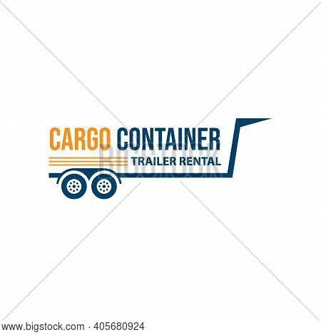 Cargo And Trailer Container Rental Logo. Cargo Or Trailer Container Rental Logo With Typography Styl