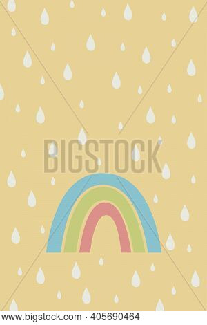 Geometric Simple Vector Illustration In Flat Style. Rainbow And Raindrops. Contemporary Background W