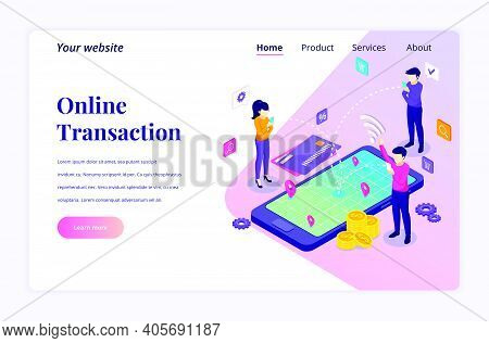 Isometric Landing Page Design Concept Of Online Transaction. People Using Mobile Phone Are Making Mo