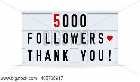 5000 Followers, Thank You. Text Displayed On A Vintage Letter Board Light Box. Vector Illustration.