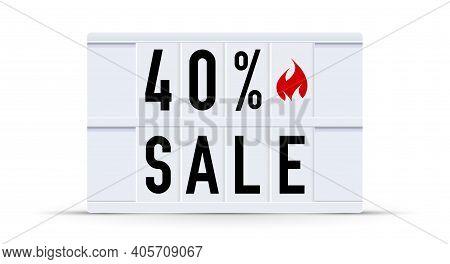 40 Percent Sale. Text Displayed On A Vintage Letter Board Light Box. Vector Illustration.