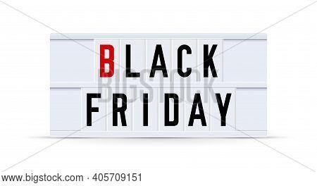 Black Friday. Text Displayed On A Vintage Letter Board Light Box. Vector Illustration.