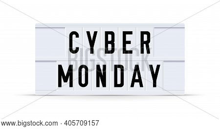 Cyber Monday. Text Displayed On A Vintage Letter Board Light Box. Vector Illustration.
