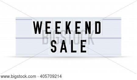 Weekend Sale. Text Displayed On A Vintage Letter Board Light Box. Vector Illustration.