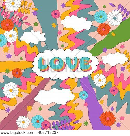 Sixties Retro Hippie Style Illustration With Word Love And Abstract Patterns. Psychedelic Colorful D