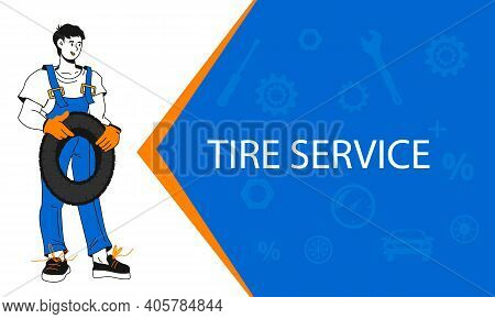 Tire Service And Car Repair Banner With Cartoon Character Of Mechanic In Workshop. Cartoon Style Ban