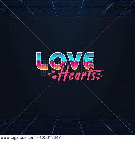 Colorful Simple Vector Illustration In Retro Futurism Style Of 1980s Of Headline Signboard Text Love