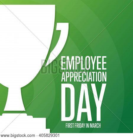 Employee Appreciation Day. First Friday In March. Holiday Concept. Template For Background, Banner,