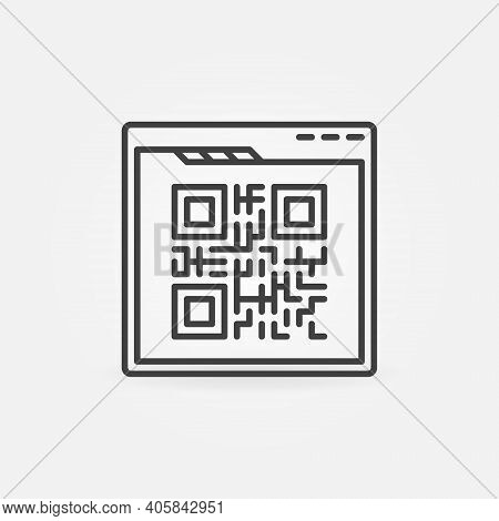 Web Browser With Qr Code Vector Concept Icon Or Symbol In Thin Line Style