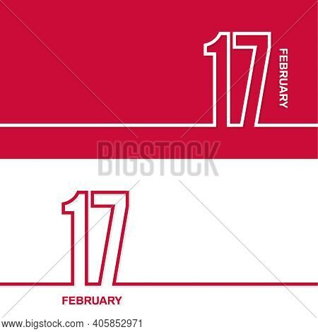 February 17. Set Of Vector Template Banners For Calendar, Event Date.