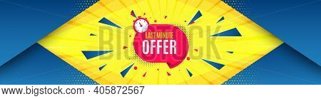 Last Minute Sticker. Abstract Background With Offer Message. Hot Offer Chat Bubble Icon. Special Dea