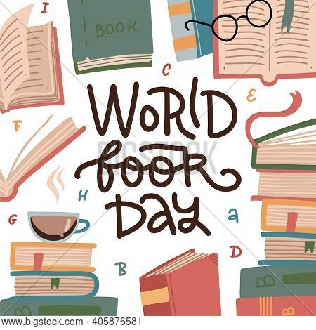 World Book Day - Greetong Card Or Banner. Stack Of Colorful Books With Open Book On White Background