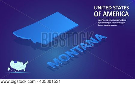 Isometric Montana State Map On Blue And Glowing Background. 3d Detailed Map In Perspective With Plac