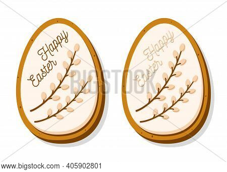 Cute Easter Egg-shaped Cookies. Gingerbread With Pastel Glaze And Willow Isolated On White Backgroun
