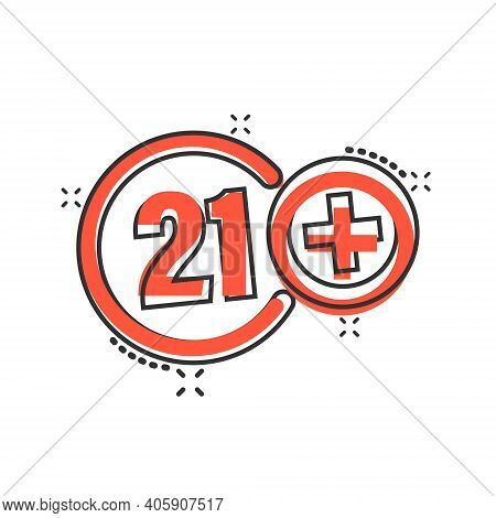 Twenty One Plus Icon In Comic Style. 21 Cartoon Vector Illustration On White Isolated Background. Ce