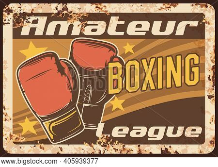 Boxing Metal Plate Rusty, Box Sport And Fight Club League Vector Vintage Retro Poster. Mma Kickboxin