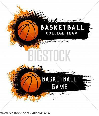 Basketball Ball, Team Game, Streetball Sport Club, Vector Banners And College Or Varsity Emblems. Ba