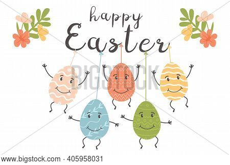 Happy Easter Greeting Card Or Cover With Decorated Colored Eggs Characters With Cute Faces. Differen
