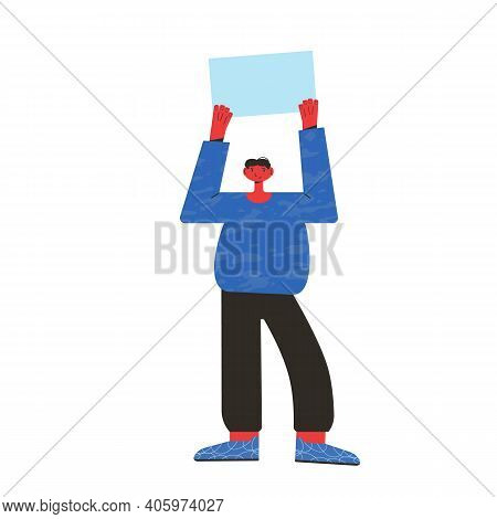 Protest. Young Man Standing And Holding Placard Isolated On White Background. Single Picket. Male Ch