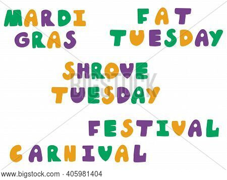 Mardi Gras Festival Set Stock Vector Illustration. Smoothed Font Hand Drawn Words For Fat Tuesday Ev