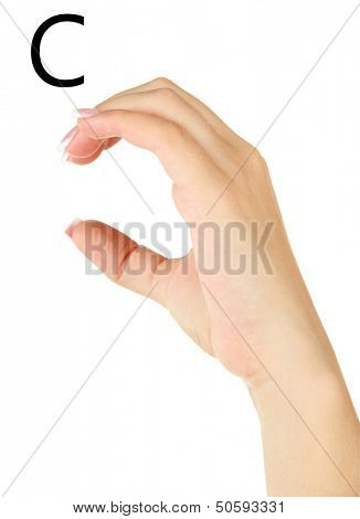 Finger Spelling the Alphabet in American Sign Language (ASL). Letter C