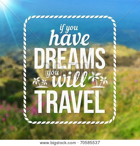 Typography vector travel design on blurred photo background poster