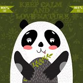Keep calm and love nature.Cute Panda bear in vector.Vector Concept card with cute panda poster