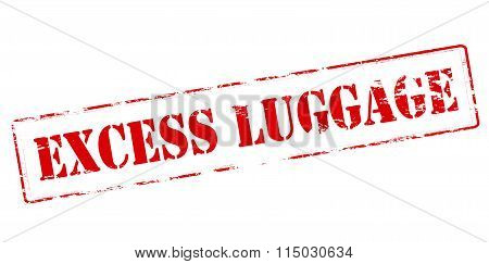 Rubber stamp with text excess luggage inside vector illustration poster