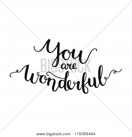 You are wonderful, inspirational card