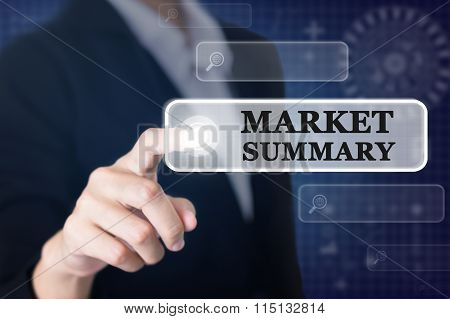 Businessman pressing a MARKET SUMMARY concept button.