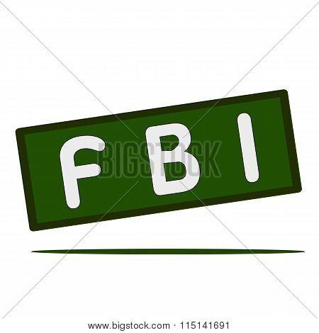 Fbi Wording On Rectangular Signs