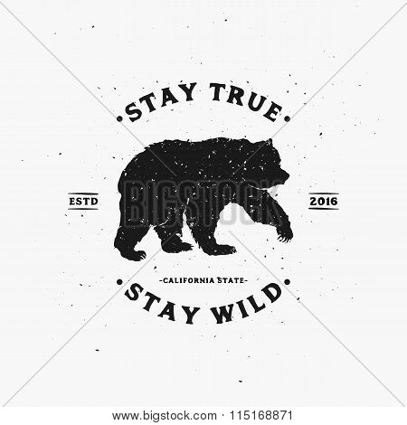 Stay True Stay Wild. Motivational and Inspirational illustration.