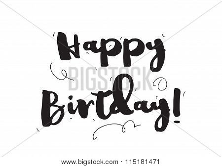 Happy Birthday. Greeting Card With Calligraphy. Hand Drawn Design Elements. Black And White.