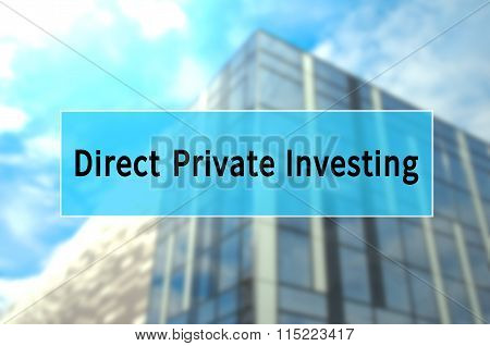 Direct Private Investment
