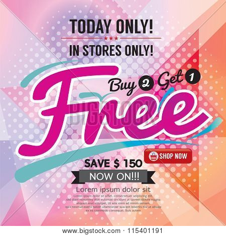 Buy 2 Get 1 Free Promotion.